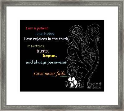 Love Never Fails Framed Print by Eloise Schneider