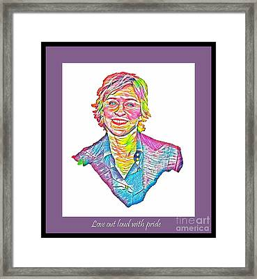 Love Out Loud With Pride Framed Print by Pd