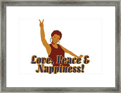 Love Peace And Nappiness Framed Print