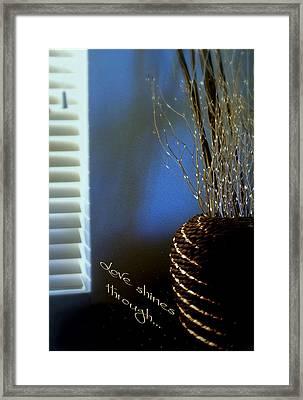 Love Shines Through Framed Print