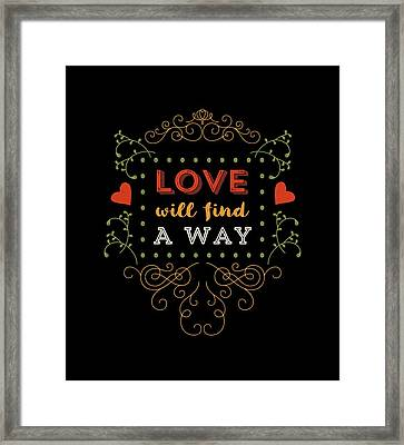 Love Will Find A Way Framed Print by Antique Images