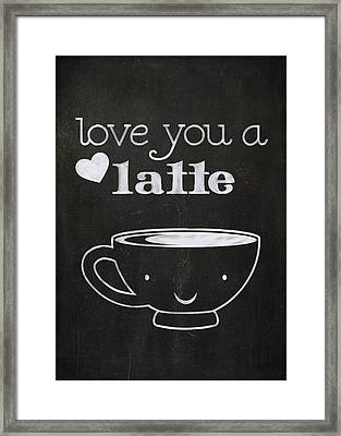 Love You A Latte Framed Print