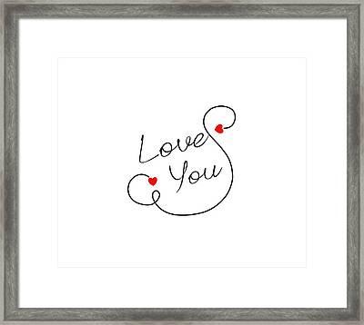 Love You Framed Print by Bri Lou