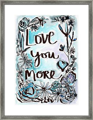 Love You More- Watercolor Art By Linda Woods Framed Print by Linda Woods