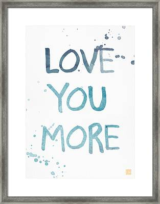 Love You More- Watercolor Art Framed Print by Linda Woods