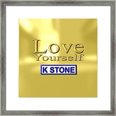Love Yourself Framed Print