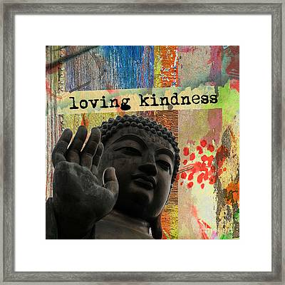 Loving Kindness. Buddha Framed Print