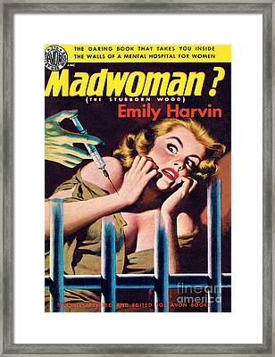 Madwoman? Framed Print