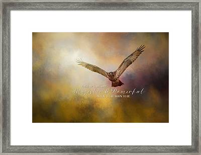 Majestic And Powerful Framed Print