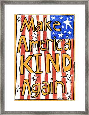 Make America Kind Again Framed Print