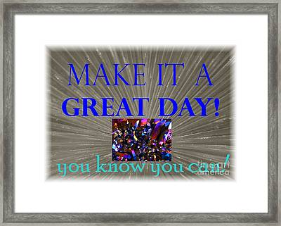Make It A Great Day Affirmation Framed Print by Barbie Corbett-Newmin