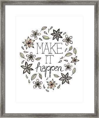 Make It Happen Framed Print by Barlena Illustrations