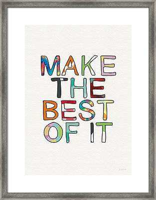 Make The Best Of It Multicolor- Art By Linda Woods Framed Print by Linda Woods