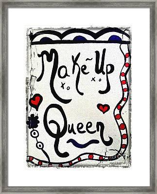 Make-up Queen Framed Print
