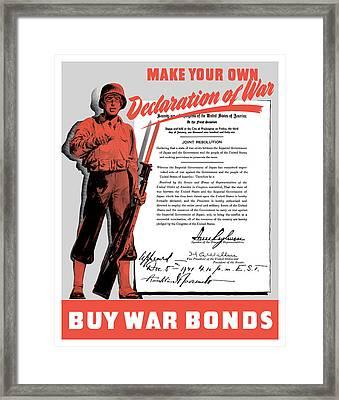Make Your Own Declaration Of War Framed Print