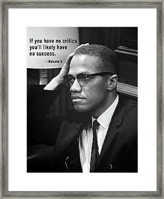 Malcolm X On Criticism Framed Print