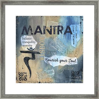 Mantra Framed Print by Debbie DeWitt