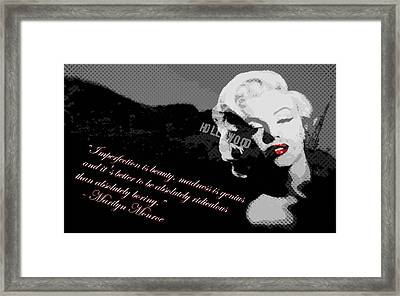 Marilyn Monroe Imperfection Is Beauty Framed Print by Brad Scott