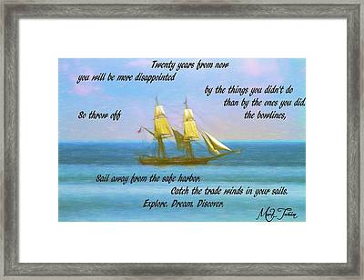 Mark Twain Inspirational Quote Framed Print by Dan Sproul