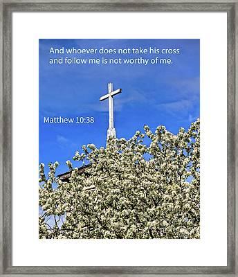 Matthew 10 Verse 38 Framed Print by Robert Bales