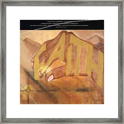 Matthew 17 20 Framed Print