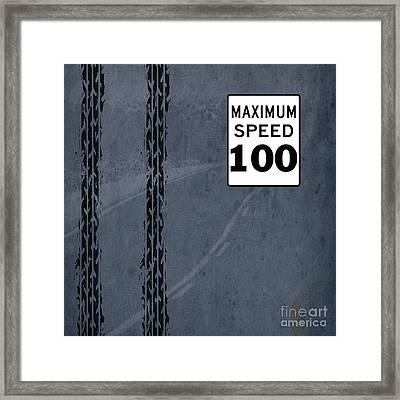 Maximum Speed 100 Framed Print