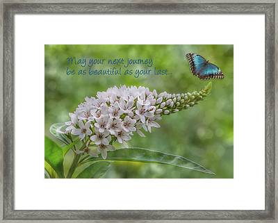May Your Next Journey Be As Beautiful As Your Last... Framed Print