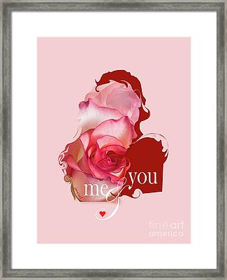 Yes Valentine  Me And You Framed Print