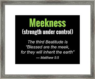 Meekness Framed Print