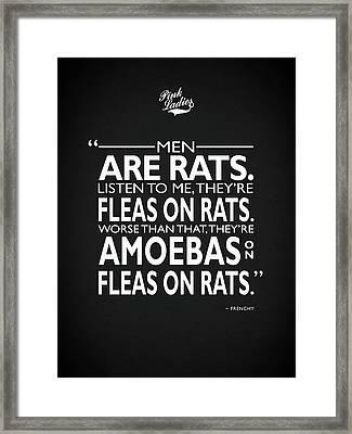 Men Are Rats Framed Print