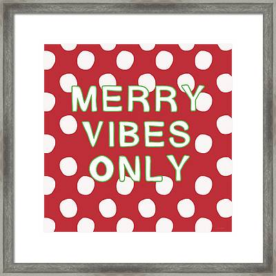 Merry Vibes Only Polka Dots- Art By Linda Woods Framed Print