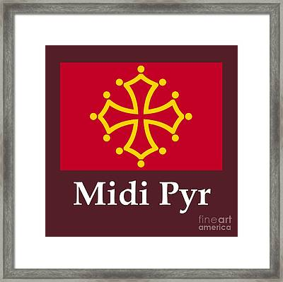 Midi Pyr, France Flag And Name Framed Print by Frederick Holiday