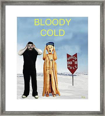 Mike Bloody Cold Framed Print
