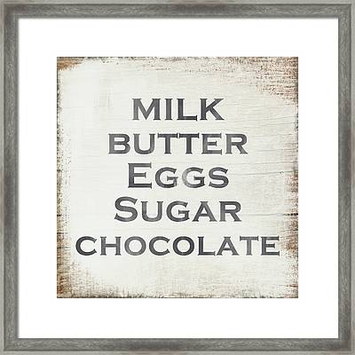 Milk Butter Eggs Chocolate Sign- Art By Linda Woods Framed Print by Linda Woods