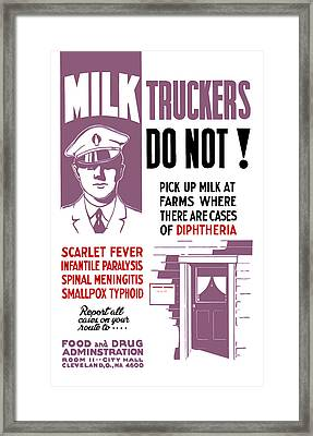 Vintage Milk Trucker Fda Warning  Framed Print by War Is Hell Store