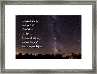 Milky Way And Stars Amazing Life Quote Framed Print