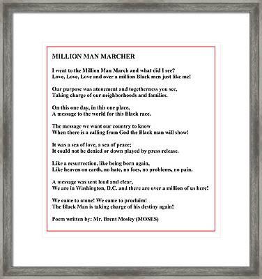 Million Man Marcher Poem By Moses Framed Print