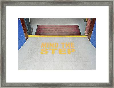 Mind The Step Notice Framed Print by Tom Gowanlock