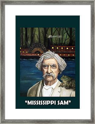 Mississippi Sam With Lettering Framed Print by Leah Saulnier The Painting Maniac