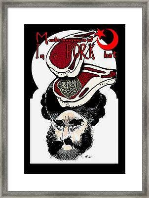Mohammad In A Pork Hat Framed Print by Ryan Almighty