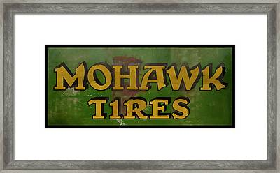 Framed Print featuring the photograph Mohawk Tires Antique Sign by Chris Flees