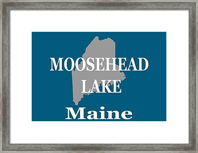 Framed Print featuring the photograph Moosehead Lake Maine State Pride  by Keith Webber Jr