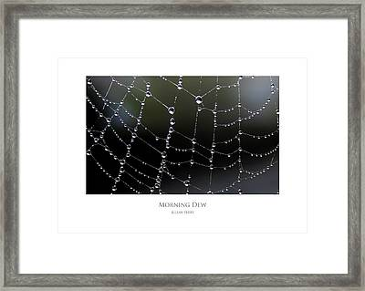 Framed Print featuring the digital art Morning Dew by Julian Perry