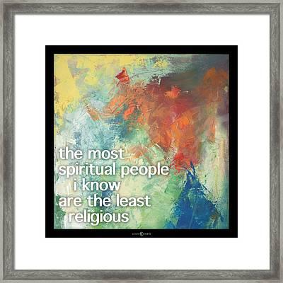 Most Spiritual Poster Framed Print