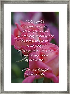 Framed Print featuring the photograph Mother's Day Card 6 by Michael Cummings