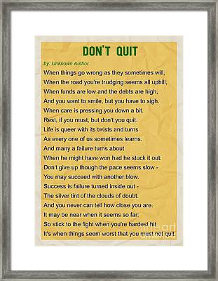 Motivational Poem - Do Not Quit Framed Print by Celestial Images