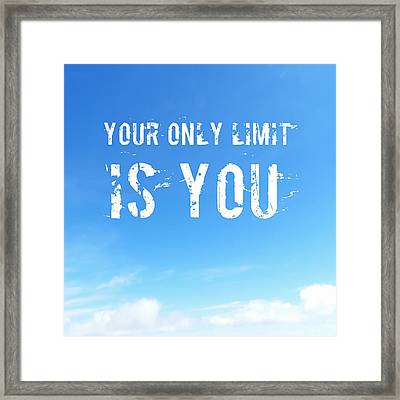 Motivational Quote In Blue Sky Framed Print by Matthias Hauser