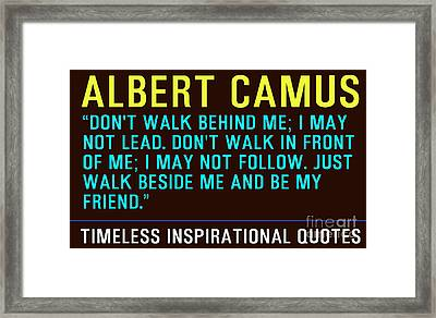 Motivational Quotes - Albert Camus Framed Print by Celestial Images