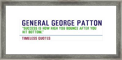 Motivational Quotes - General-george-patton Framed Print by Celestial Images