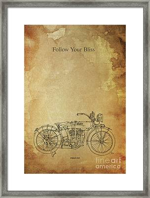 Motorcycle Quote. Follow Your Bliss. Poster For Bikers Framed Print